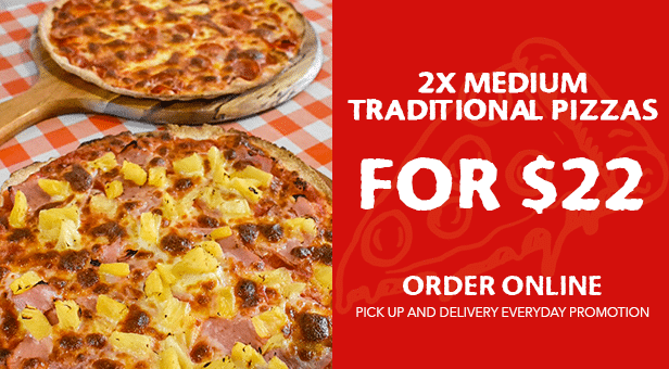 2x Medium Traditional Pizzas for $22